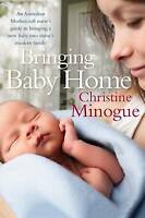 Bringing Baby Home by Christine Minogue (Paperback, 2016)