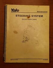 Yale Steering System Manual Esc 030 040fa A883