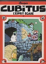 CUBITUS n°21. L'esprit égaré.  DUPA. Lombard EO 1989. TTB