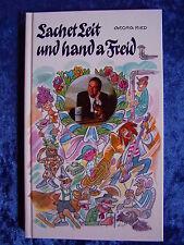 """""""Lachet Leit und hand a Freid"""" von Georg Ried"""
