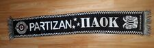 Rare Friendship Partizan PAOK ПАОК FC Football Scarf Bufanda Sciarpa