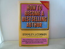 How to Become a Bestselling Author by Stanley J. Corwin - Hardcover - FREE SHPG