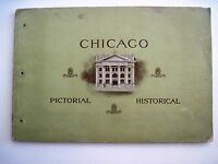 """1902 """"Chicago Pictorial Historical Booklet by """"Chicago National Bank"""" *"""