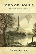 Lord of Souls: An Elder Scrolls Novel: By Keyes, Greg