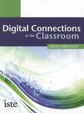 Digital Connections in the Classroom, David Marcovitz, Good Book