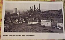 1962 Worker's homes near steel mill incite of Luxembourg