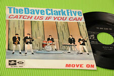 """THE DAVE CLARK FIVE 7"""" CATCH US IF YOU CAN ORIG ITALY 1965 EX !!!!!!!!!!!!!!"""