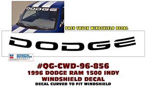 "QG-856 1996 DODGE 1500 RAM INDY - WINDSHIELD DECAL - 54"" LONG - LICENSED"