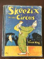 Skeezix at the Circus  by Frank King, Gasoline Alley 1st ed, H/C 1926 RARE