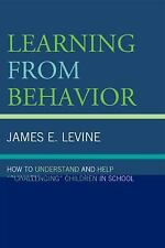 Learning from Behavior : How to Understand and Help Challenging Children in...