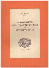 LA FORMAZIONE DELLA FILOSOFIA POLITICA DI BENEDETTO CROCE ALDO MAUTINO(JA115)