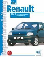 Reparaturanleitung Renault Clio II Benziner + Diesel, Baujahre 1998 - 2002