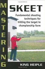 Mastering Skeet: Fundamental Shooting Techniques for Hitting the Target in Champ