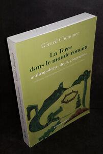 La Terre dans le monde romain - Anthropologie, droit, géographie