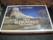 Lucien CLERGUE: Vivre la Provence et la Camargue