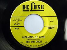 VAN DYKES 45 Bells Are Ringing / Meaning Of Love DELUXE Doo Wop  e515