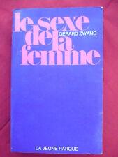 Gérard Zwang, Le sexe de la femme