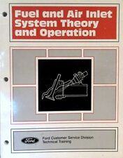 Ford Fuel & Air Inlet System Theory & Operation Manual