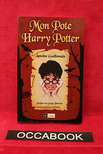 Mon pote Harry Potter - Antoine Guillemain - BE