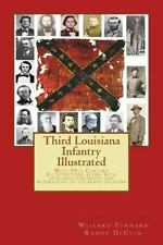 150th Anniversary of the Civil War: Third Louisiana Infantry Illustrated by...