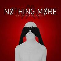 Nothing More - The Stories We Tell Ourselves (NEW CD)