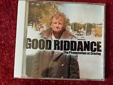 GOOD RIDDANCE - THE PHENOMENON OF CRAVING. CD
