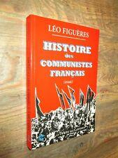Histoire des communistes français. Essai