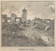 A1000 Finale - Il Castello - Stampa Antica del 1911 - Xilografia