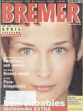 BREMER 2000-04 Das Stadtmagazin für Bremen und den Norden, Bremensien Nachtleben