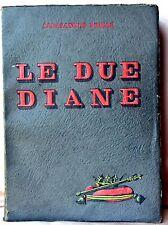 DUMAS Le due Diane - Rizzoli 1934 illustrato da INGEGNOLI (stupenda mezzatinta)