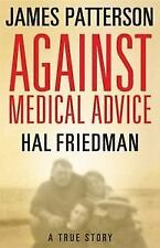 James Patterson AGAINST MEDICAL ADVICE