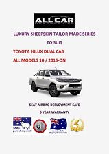Tailor Made Toyota Hilux Dual Cab 10/2015 on Luxury Sheepskin Car Seat covers.