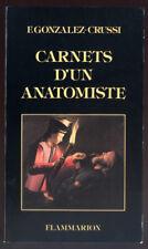 F. GONZALEZ-CRUSSI, CARNETS D'UN ANATOMISTE