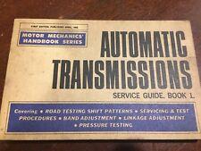 AUTOMATIC TRANSMISSIONS Service Guide Book 1.Motor Mechanics Handbook Series.