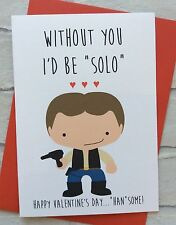 Personalised Star Wars Valentines Day Card: Han Solo (Quirky Funny Geeky)