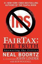 FAIRTAX The Truth Answering Critics Fair Tax Reform Neal Boortz John Linder  NEW
