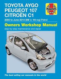 Toyota Aygo, Peugeot 107 & Citroen C1 petrol (05-14) Haynes Repair Manual