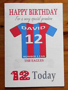 """CRYSTAL PALACE FAN Unofficial PERSONALISED Football Birthday Card (""""THE EAGLES"""")"""