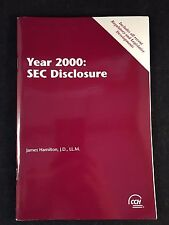 Year 2000: SEC Disclosure - James Hamilton, J.D., LL.M. 1998 Book