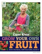 RHS Grow Your Own: Fruit (Royal Horticultural Societ... by Klein, Carol Hardback