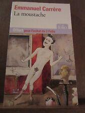 Emmanuel Carrère: la moustache/ Folio