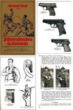 Pistolen-Schiefen in Notwehr 1932 (Pistol shooting in Self Defense)