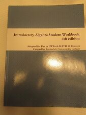 2015 Introductory Algebra College Student Workbook BOOK Textbook 4th Ed. MATH 90