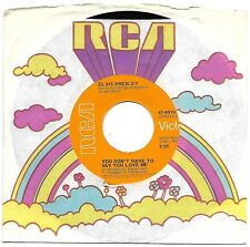 PRESLEY, Elvis  (You Don't Have To Say You Love Me)  RCA 47-9916