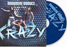BROOKLYN BOUNCE - Crazy CD SINGLE 8TR Hard Trance 2004 Dutch Cardsleeve RARE!