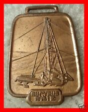 "Bucyrus Erie Drilling Oil Rig ""Bell"" Watch Fob BE-24"