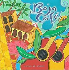 Baja Cafe by Luciani & Simone (CD, 1997, Avalon Records)