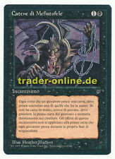 Chains of Mephistopheles NM Magic italian Legends original