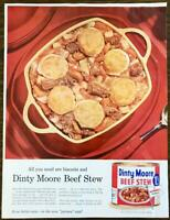 1957 Dinty Moore Beef Stew PRINT AD All You Need Are Biscuits and Dinty Moore