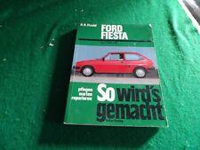 Ford Fiesta von 7/76 bis 2/89 Reparaturanleitung Etzold So wird,s gemacht 53